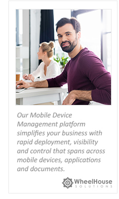 Mobile Device Management from WheelHouse Solutions